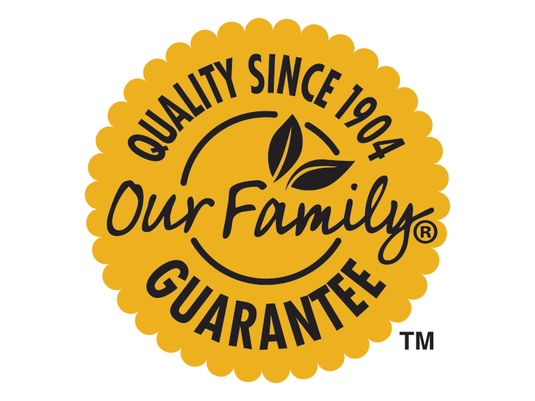 Our Family brand quality since 1904