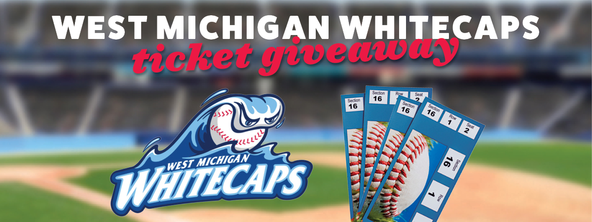 West Michigan Whitecaps baseball game ticket giveaway with Whitecaps logo and images of baseball tickets